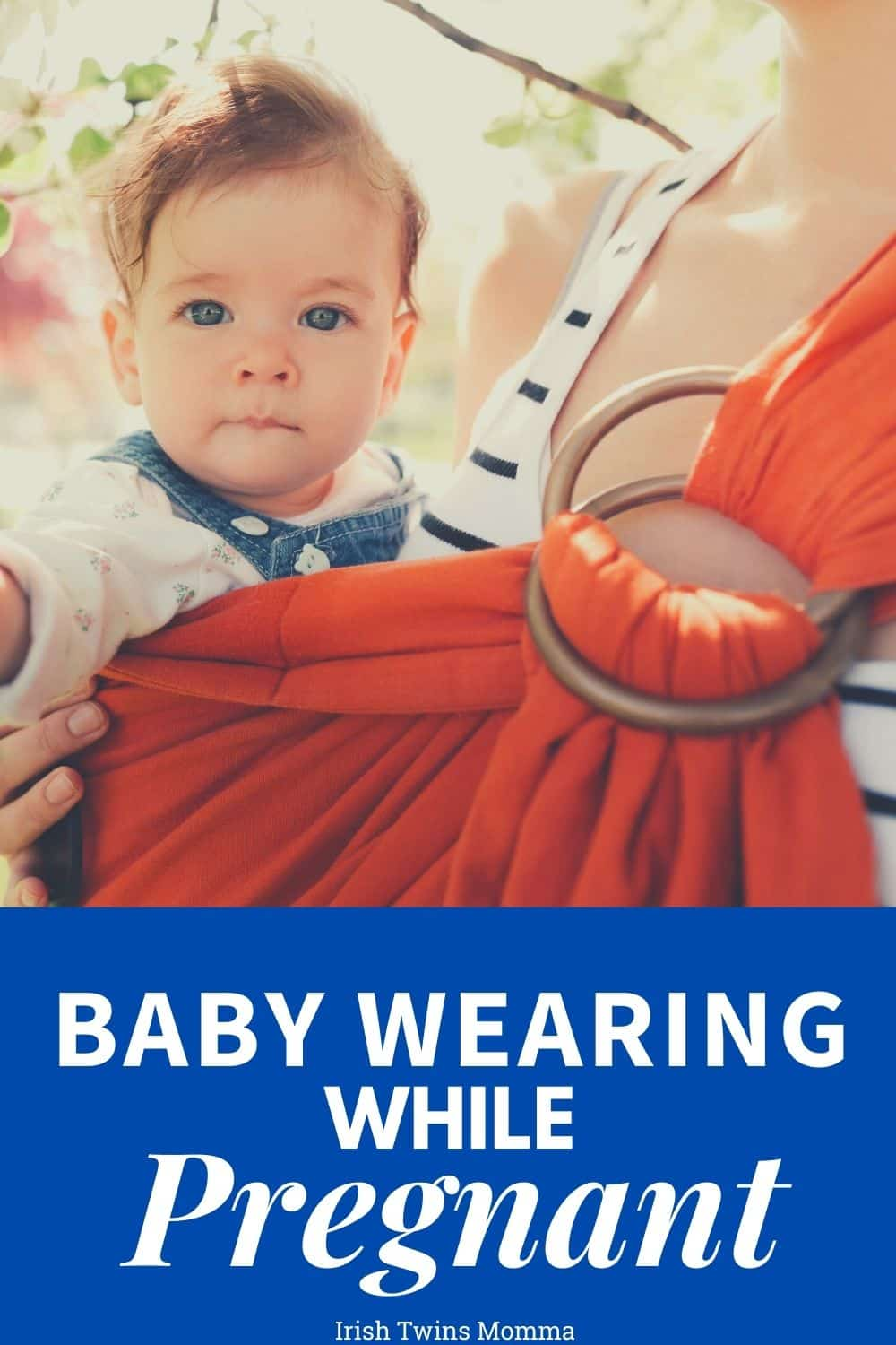 Baby Wearing while Pregnant