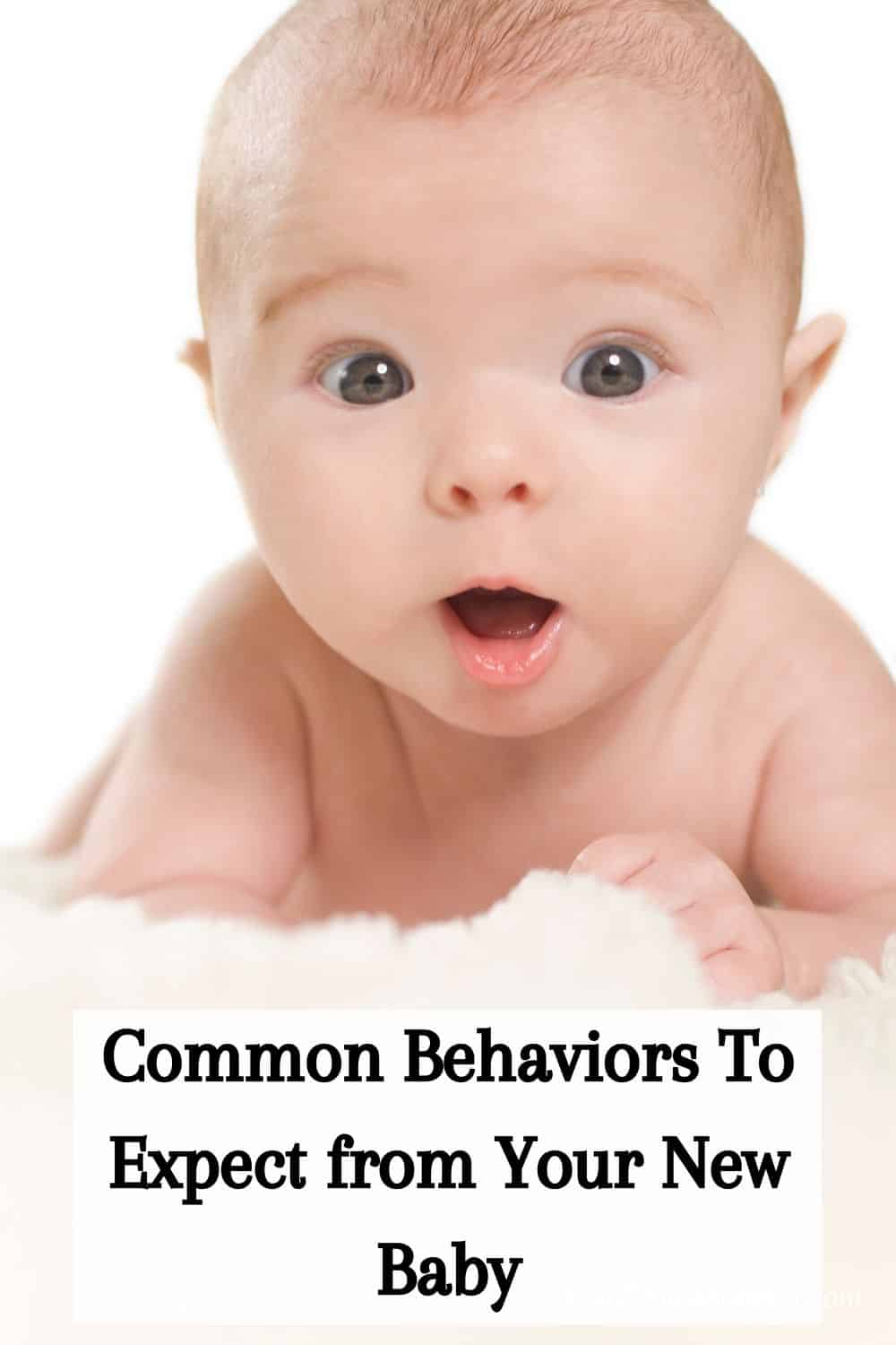 Common Behaviors To Expect from Your New Baby