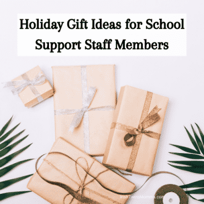 Holiday Gift Ideas for School Support Staff Members