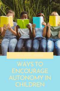 Ways to Encourage Autonomy in Children