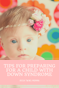 Preparing for a child with Down Syndrome