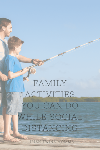 Activities while Social Distancing