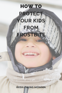 How to Protect your kids from Frostbite