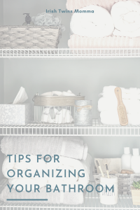 Tips for Organizing your bathroom