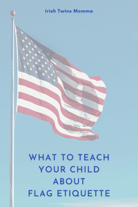 What to Teach your Child about Flag Etiquette