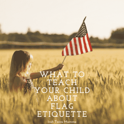 What To Teach a Child About Flag Etiquette