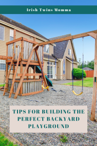 Building the Perfect Backyard Playground