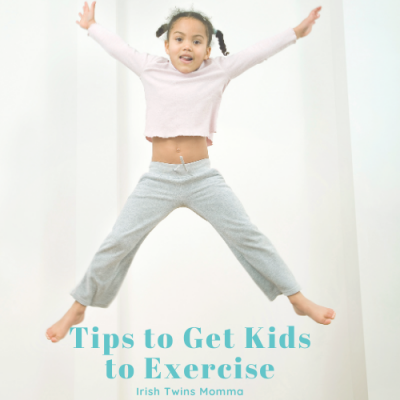 Tips To Get Kids To Exercise