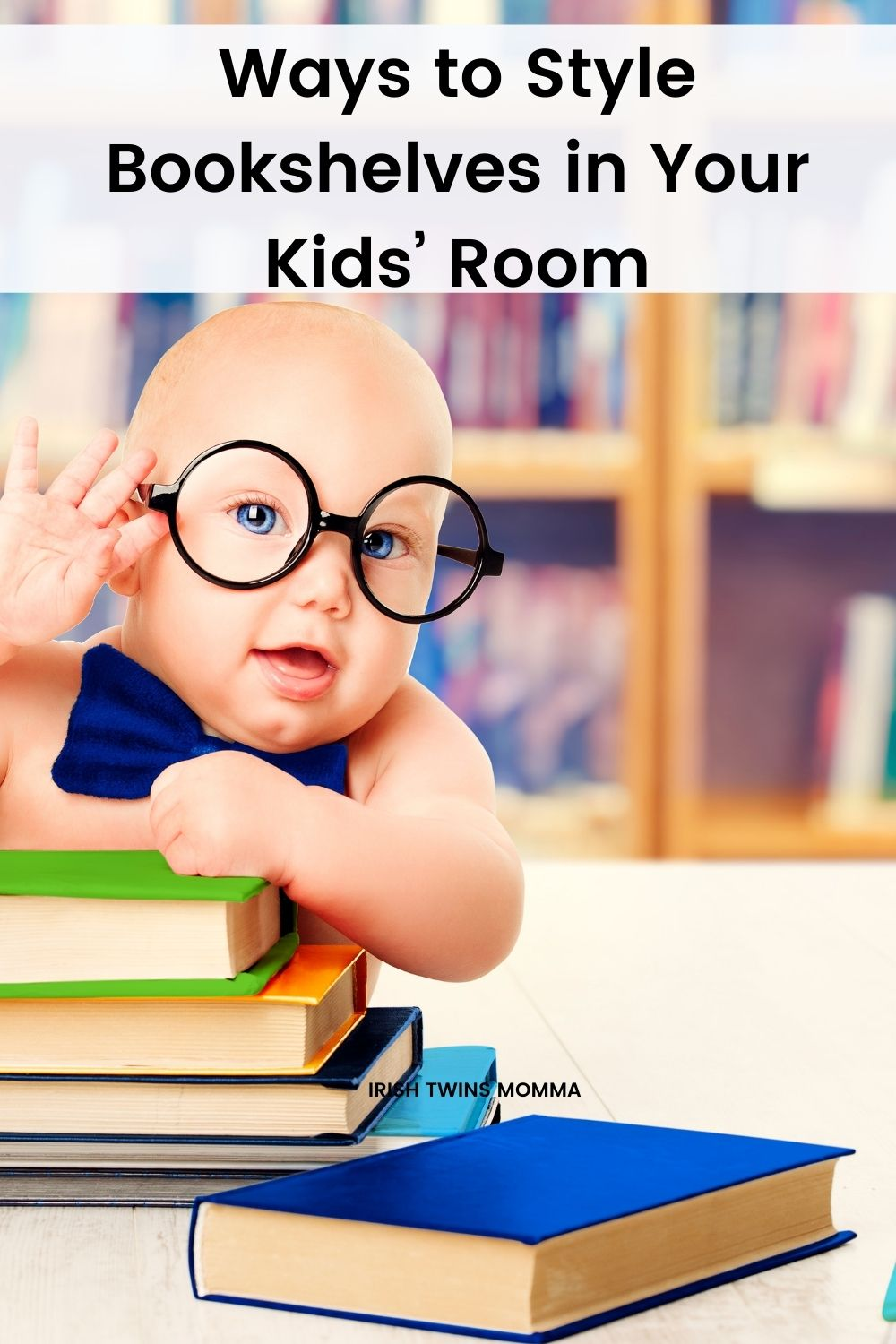 Ways to Style Bookshelves in Your Kids' Room