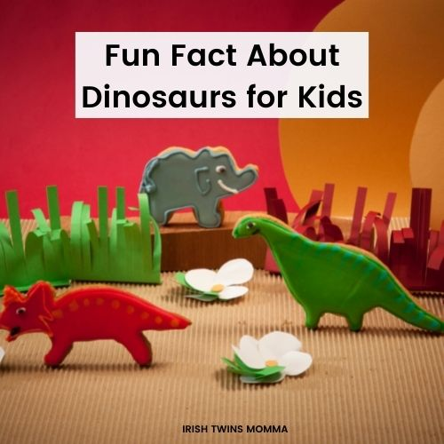 Fun Fact About Dinosaurs for Kids