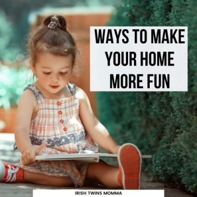 Ways To Make Your Home More Fun
