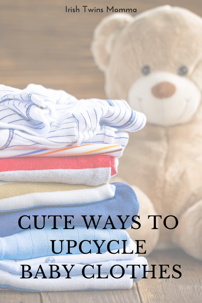 Upcycle Baby Clothes