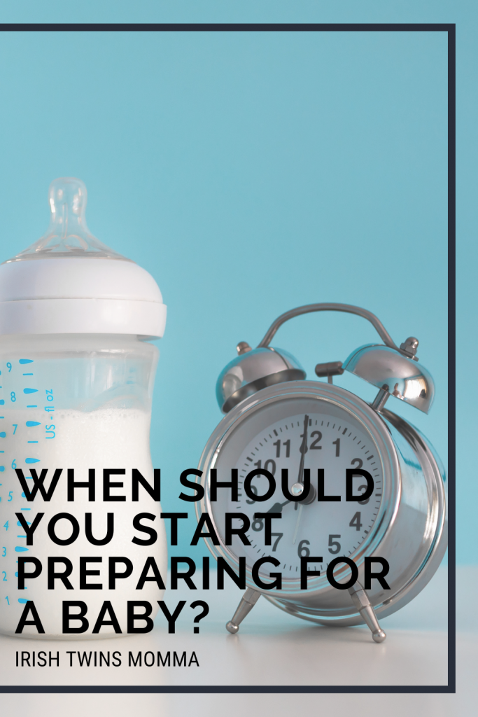When Should You Start Preparing for Baby